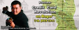 Agenda Seminar Credit Card Revolution di BOGOR oleh Pakar Kartu Kredit